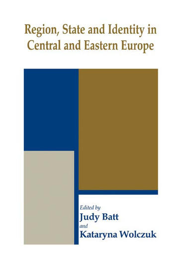 Region, State and Identity in Central and Eastern Europe book cover