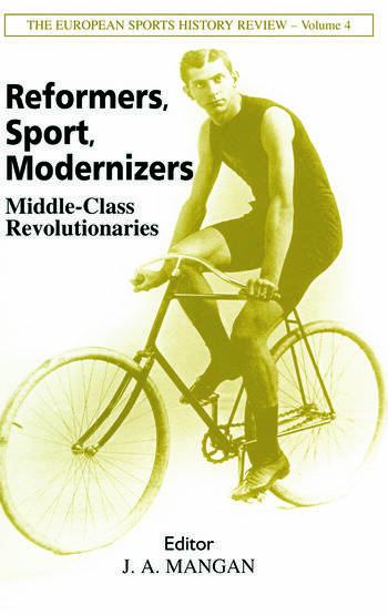 Reformers, Sport, Modernizers Middle-class Revolutionaries book cover
