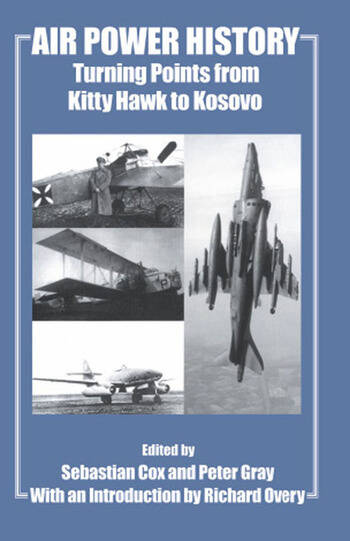 Air Power History Turning Points from Kitty Hawk to Kosovo book cover