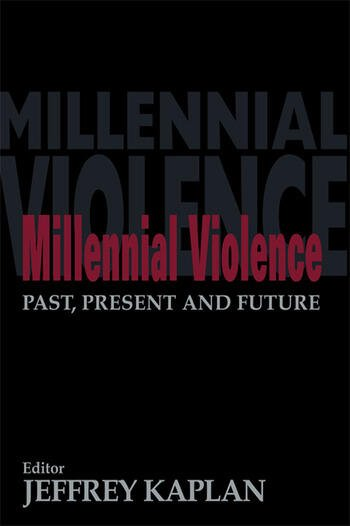 Millennial Violence Past, Present and Future book cover