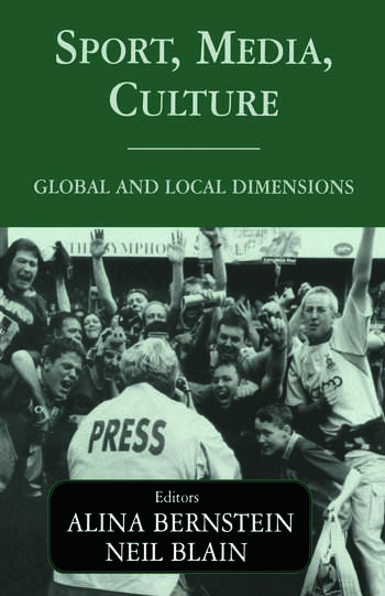 Sport, Media, Culture Global and Local Dimensions book cover