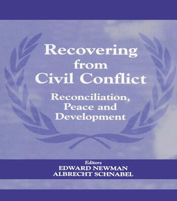 Recovering from Civil Conflict Reconciliation, Peace and Development book cover