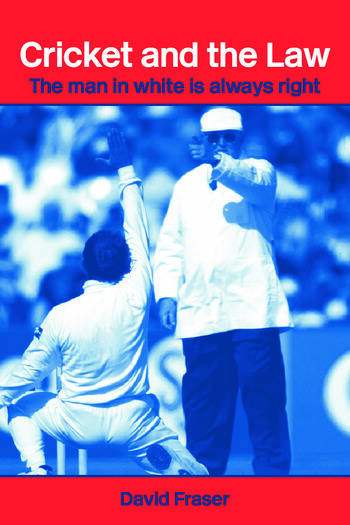 Cricket and the Law The Man in White is Always Right book cover