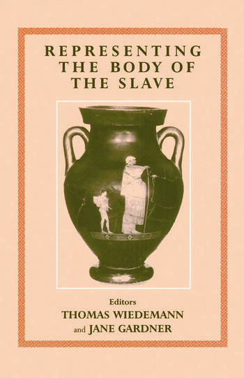 Representing the Body of the Slave book cover