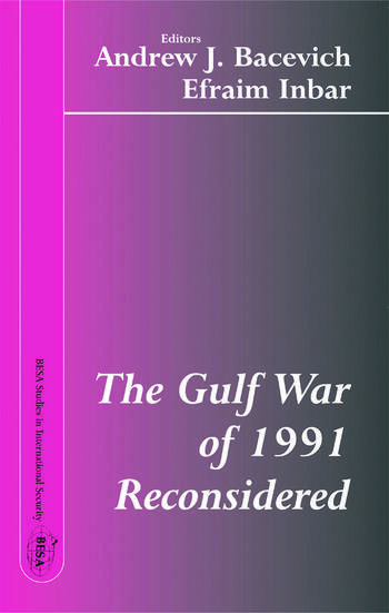 The Gulf War of 1991 Reconsidered book cover