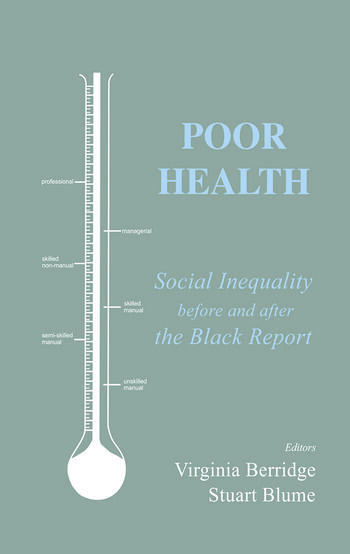 Poor Health Social Inequality before and after the Black Report book cover