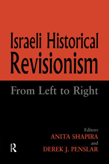 Israeli Historical Revisionism From Left to Right book cover