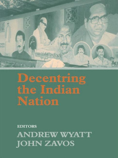 Decentring the Indian Nation book cover
