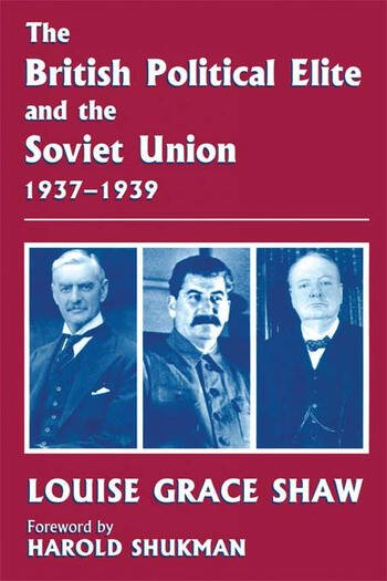 The British Political Elite and the Soviet Union book cover