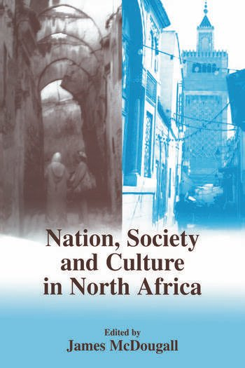 Nation, Society and Culture in North Africa book cover