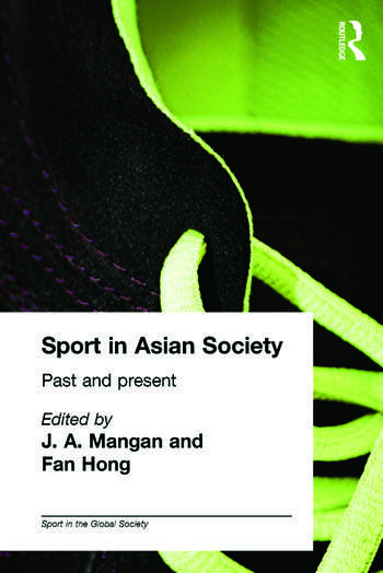 Sport in Asian Society Past and present book cover