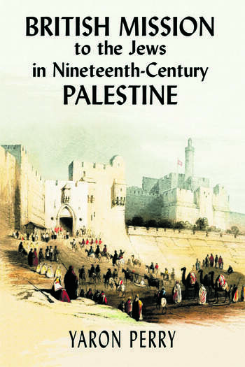 British Mission to the Jews in Nineteenth-century Palestine book cover