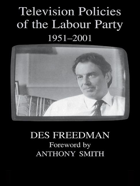 Television Policies of the Labour Party 1951-2001 book cover