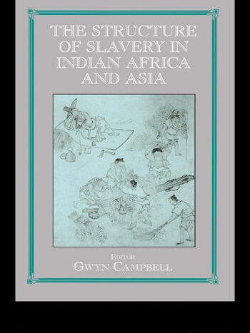 Structure of Slavery in Indian Ocean Africa and Asia book cover