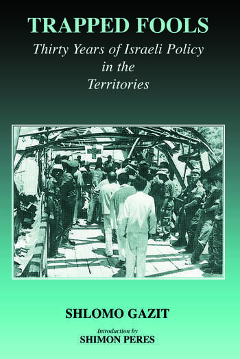 Trapped Fools Thirty Years of Israeli Policy in the Territories book cover