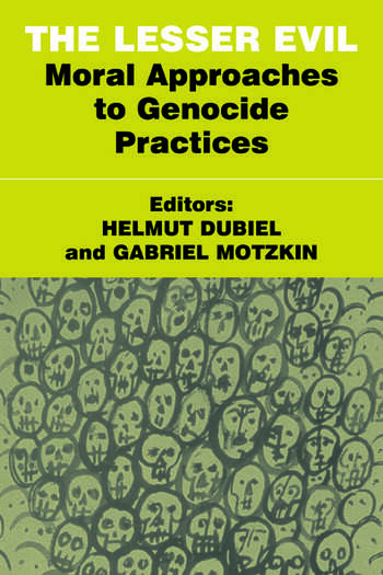 The Lesser Evil Moral Approaches to Genocide Practices book cover