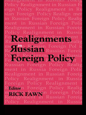 Realignments in Russian Foreign Policy book cover