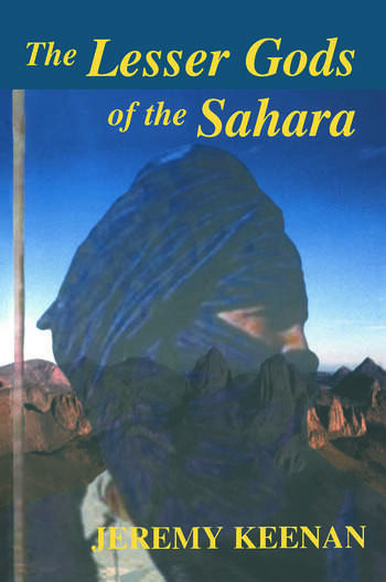 The Lesser Gods of the Sahara Social Change and Indigenous Rights book cover