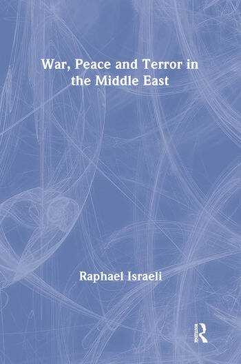 War, Peace and Terror in the Middle East book cover