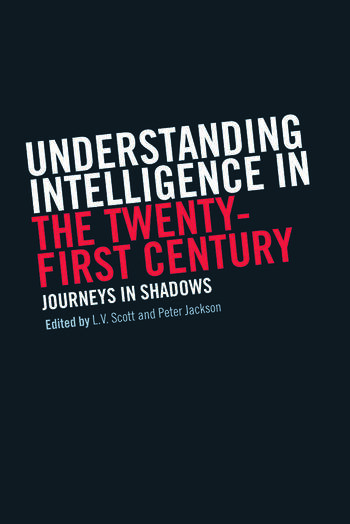 Understanding Intelligence in the Twenty-First Century Journeys in Shadows book cover