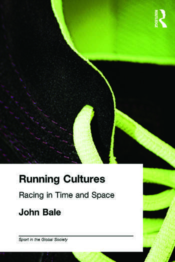 Running Cultures Racing in Time and Space book cover