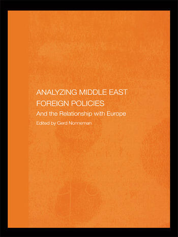 Analysing Middle East Foreign Policies The Relationship with Europe book cover