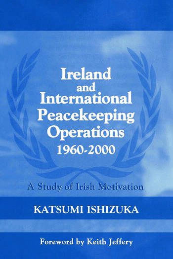Ireland and International Peacekeeping Operations 1960-2000 book cover