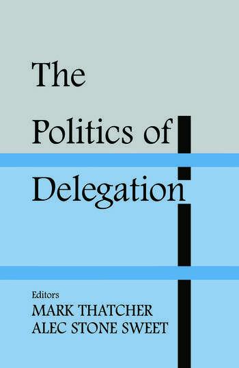 The Politics of Delegation book cover