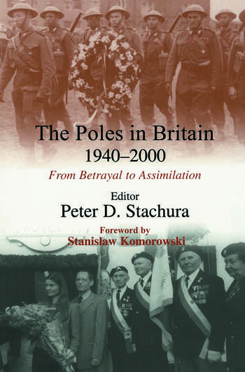 The Poles in Britain, 1940-2000 From Betrayal to Assimilation book cover