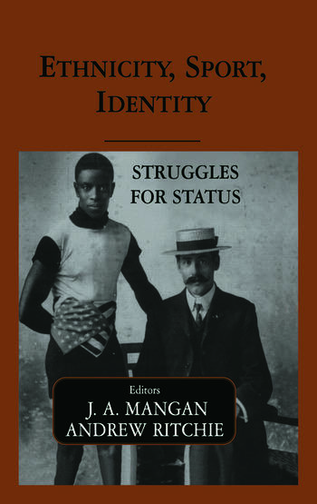 Ethnicity, Sport, Identity Struggles for Status book cover