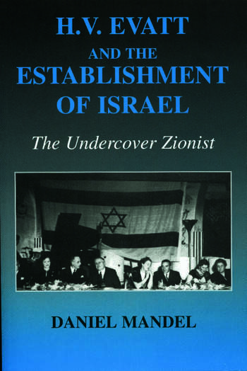 H V Evatt and the Establishment of Israel The Undercover Zionist book cover