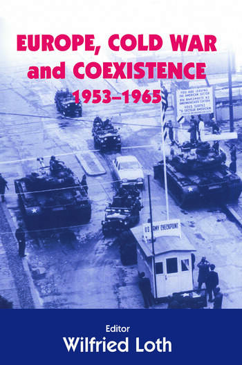 Europe, Cold War and Coexistence, 1955-1965 book cover