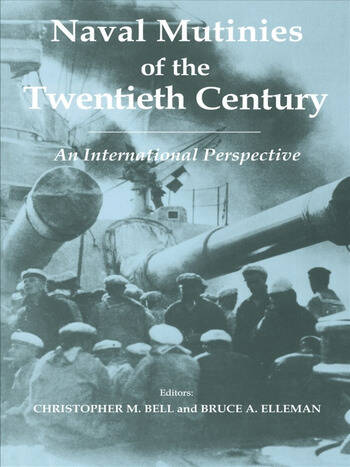Naval Mutinies of the Twentieth Century An International Perspective book cover