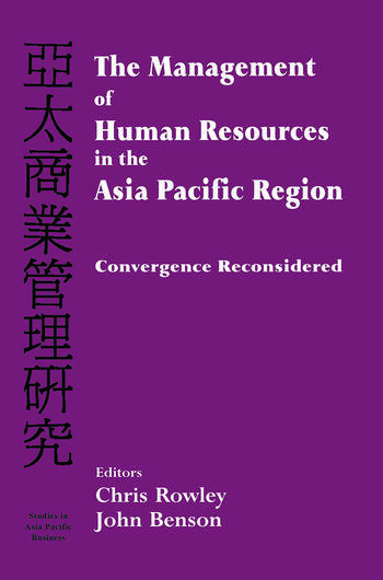 The Management of Human Resources in the Asia Pacific Region Convergence Revisited book cover