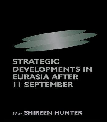 Strategic Developments in Eurasia After 11 September book cover
