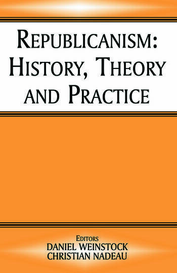 Republicanism History, Theory, Practice book cover