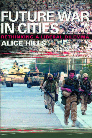 Future War In Cities Rethinking a Liberal Dilemma book cover