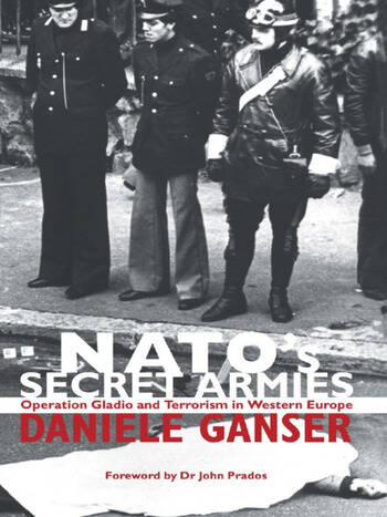 NATO's Secret Armies Operation GLADIO and Terrorism in Western Europe book cover