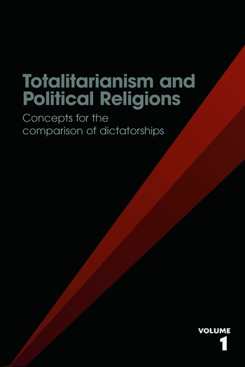 Totalitarianism and Political Religions, Volume 1 Concepts for the Comparison of Dictatorships book cover