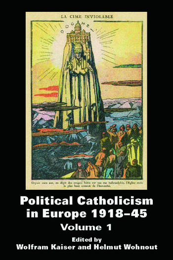 Political Catholicism in Europe 1918-1945 Volume 1 book cover