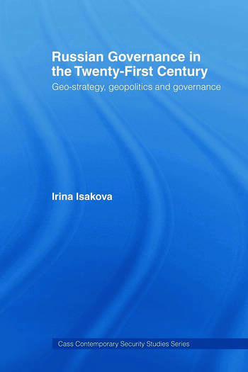 Russian Governance in the 21st Century Geo-Strategy, Geopolitics and New Governance book cover