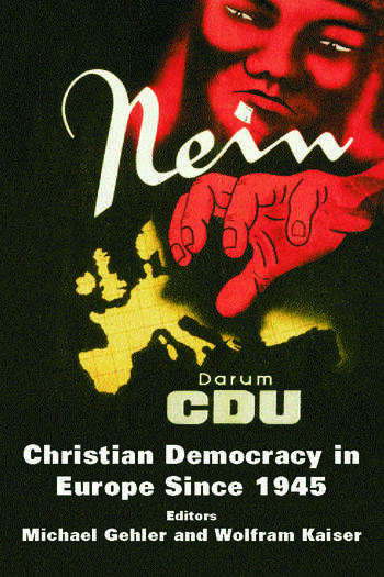 Christian Democracy in Europe Since 1945 Volume 2 book cover