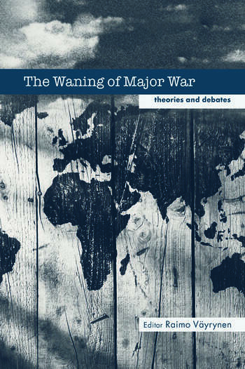 The Waning of Major War Theories and Debates book cover