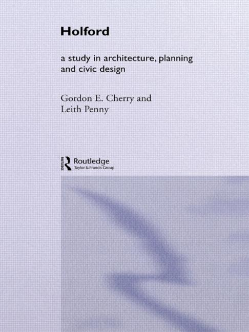 Holford A study in architecture, planning and civic design book cover