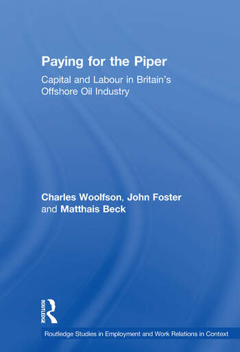Paying for the Piper Capital and Labour in Britain's Offshore Oil Industry book cover