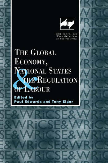 The Global Economy, National States and the Regulation of Labour book cover