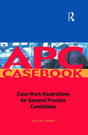 APC Case Book Casework Illustrations for General Practice Candidates book cover