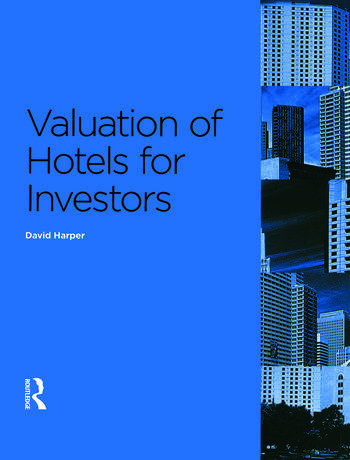 Valuation of Hotels for Investors book cover