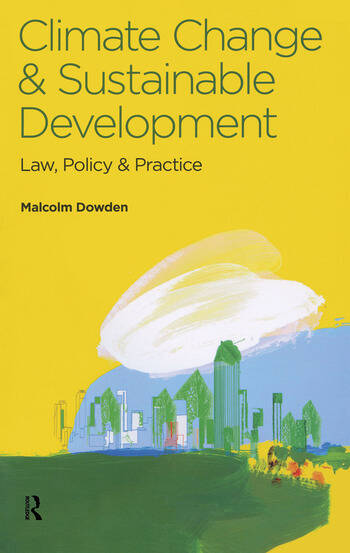 Climate Change and Sustainable Development Law, Policy and Practice book cover