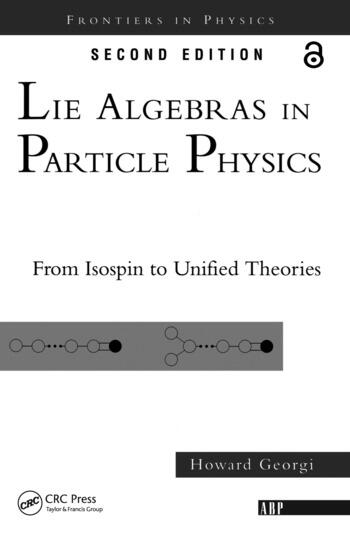 Lie Algebras In Particle Physics from Isospin To Unified Theories book cover